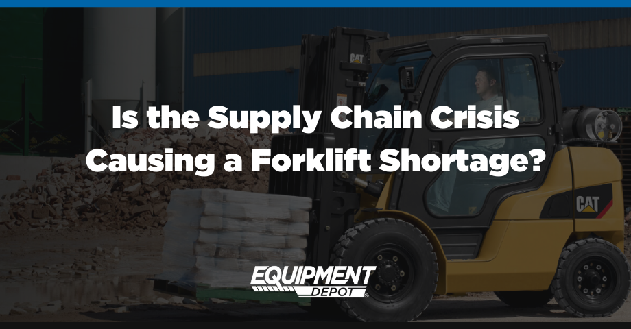 920x480 Is the Supply Chain Crisis Causing a Forklift Shortage